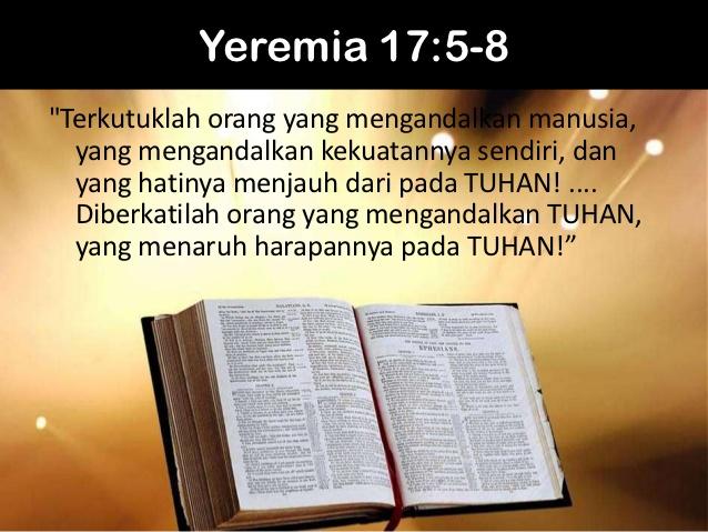 Mengandalkan Kekuatan Tuhan (1), Ayat bacaan: Yeremia 17:7